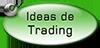 Ideas de Trading